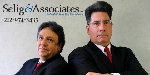 Do you have a Tax Problem? Do you need a Mortgage? Selig & Associates can Help! , Manhattan, New York