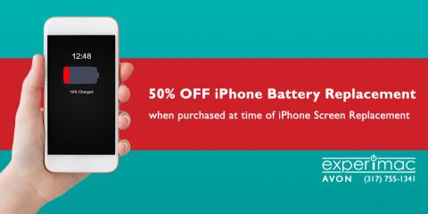 iPhone® Battery Replacement 50% Off With Screen Replacement, Avon, Indiana