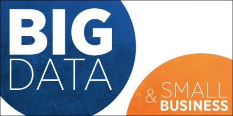 What can big data do for small businesses?, Abita Springs, Louisiana