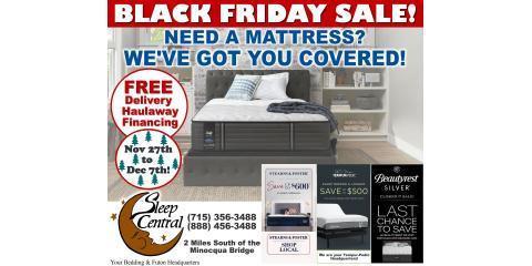 Sleep Central Black Friday Mattress Sale thru December 7!, Minocqua, Wisconsin
