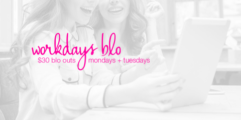 Come in for a Workday Blo Monday &Tuesday for only $30!, Chesterfield, Missouri