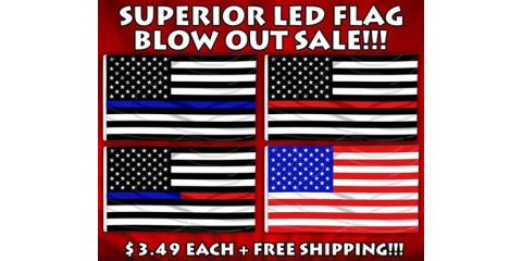 SUPERIOR LED BLOWOUT SALE ON 3'X5' FLAGS CRAZY DEAL, Russellville, Kentucky