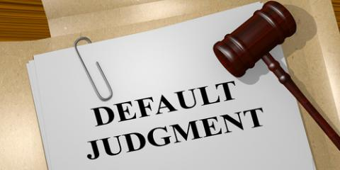 Divorce Attorneys Provide a Brief Guide to Default Judgments, Boston, Massachusetts