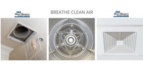 Clean Air Solutions From the DuctMasters in St. Louis, MO, Chesterfield, Missouri