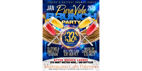 PURA VIDA BRUNCH PARTY- JAN 26th- MAMAJUANA CAFE PATERSON, Paterson, New Jersey