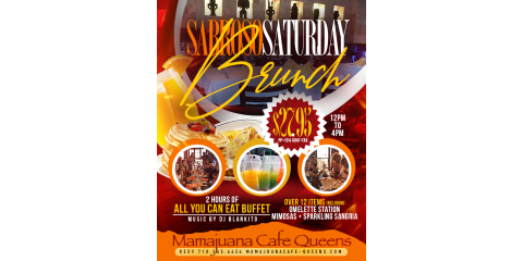 SABROSO SATURDAY BRUNCH- ALL YOU CAN EAT BUFFET- MAMAJUANA CAFE QUEENS , New York, New York