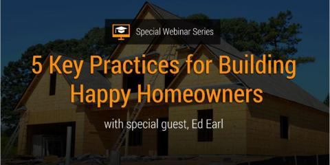 5 Key Practices for Building Happy Homeowners, San Diego, California