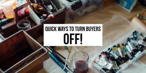 Quick Ways to Turn Buyers Off, Wisconsin Rapids, Wisconsin