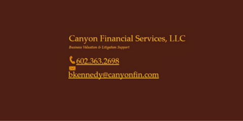 Canyon Financial Services LLC, Business Valuation, Finance, Phoenix, Arizona