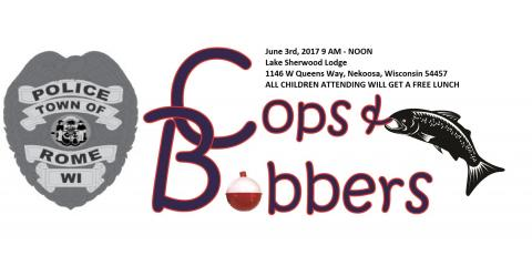 Cops & Bobbers June 3rd, 2017 in Rome, WI, Nekoosa, Wisconsin