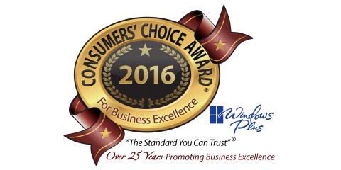 Windows Plus earns the 2016 Consumers' Choice Award, Newtown, Ohio