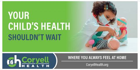 Your Child's Health Shouldn't Wait, Gatesville, Texas