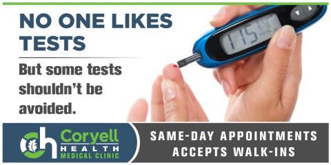 NO ONE LIKES TESTS  But some tests shouldn't be avoided., Gatesville, Texas