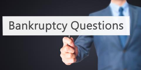 3 Common Questions About Bankruptcy, Union, Ohio