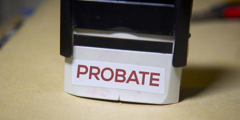 Your Questions About Probate, Answered, Union, Ohio