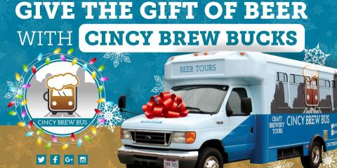 Why Cincy Brew Bus Tour Gift Cards are the Best Gifts for the Holiday Season, Cincinnati, Ohio
