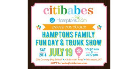 "Citibabes Invites NYC Families to ""Hamptons Family Fun Day & Trunk Show"" on July 19th, Manhattan, New York"