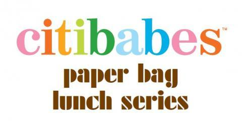 Fight Childhood Obesity and Come Join Citibabes for a Special Paper Bag Lunch Series, Manhattan, New York