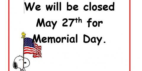 Closed for Memorial Day, Fairfield, Ohio