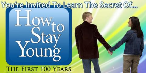 How To Stay Young the 1st 100 Years! , Lincoln, Nebraska