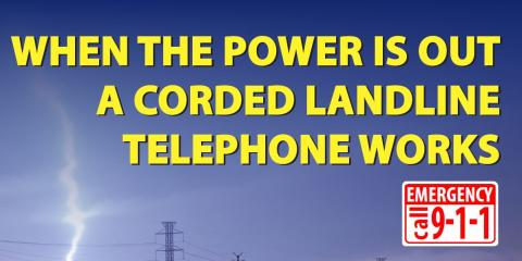 When it matters most a corded landline telephone works., Oakhurst, California