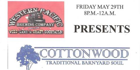 Cottonwood Playing Tonight, Oroville, California