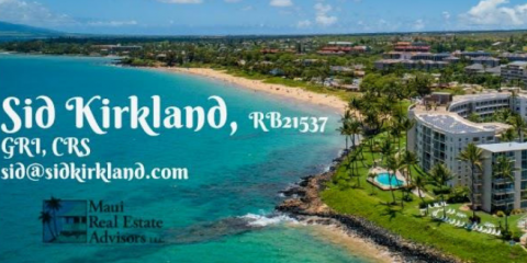 Maui Real Estate Advisors - Sid Kirkland, Real Estate Listings, Real Estate, Wailea, Hawaii