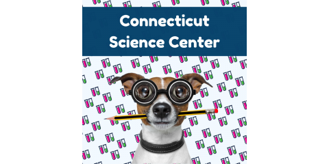 Nutmeg's CT Science Center Discounted Ticket Fundraiser!, Stratford, Connecticut