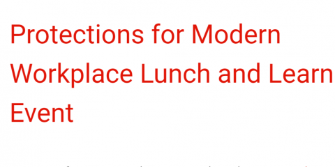 Protections for the Modern Workplace Lunch & Learn Event, New Braunfels, Texas