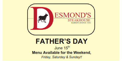 Treat Dad to a Manly Meal This Father's Day at Desmond's Steakhouse!, Manhattan, New York