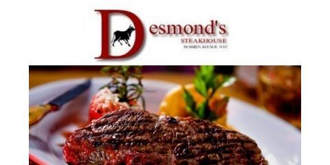 Visit Desmond's Steakhouse: It's a Cut Above The Rest, Manhattan, New York