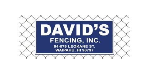David's Fencing, Fences & Gates, Services, Waipahu, Hawaii