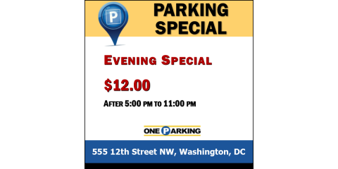 Evening Parking Special | 555 12th Street NW, Washington, DC, Washington, District Of Columbia