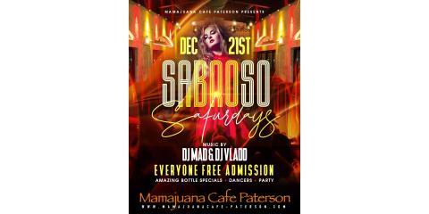 SABROSO SATURDAYS - DEC 21 ST - MAMAJUANA CAFE PATERSON, Paterson, New Jersey
