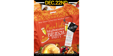 UGLY SWEATER BRUNCH PARTY- DEC 22ND- MAMAJUANA CAFE PATERSON, Paterson, New Jersey