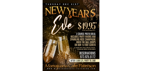 NEW YEARS EVE- DEC 31st- MAMAJUANA CAFE PATERSON , Paterson, New Jersey