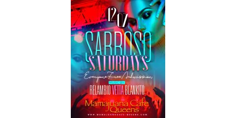 SABROSO SATURDAYS - DEC 7- MAMAJUANA CAFE QUEENS , New York, New York