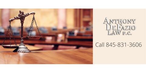 Anthony DeFazio Law P.C., Criminal Attorneys, Services, Beacon, New York
