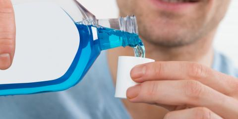 Why You Should Add Mouthwash to Your Oral Hygiene Routine, Kailua, Hawaii