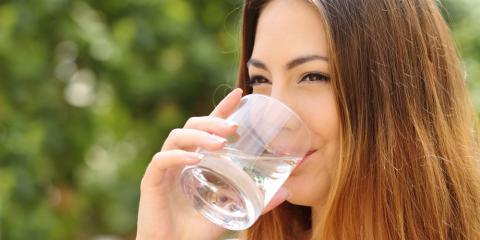 Celebrate National Water Quality Month & Improve Your Smile, London, Kentucky