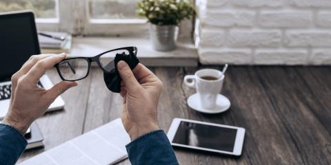 How to Take Care of Your Eyeglasses, Cincinnati, Ohio