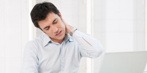 4 Surprising Culprits for Your Neck Pain, Russellville, Arkansas