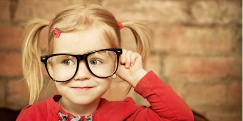 What Ages Should Children Get Eye Exams?, Tulsa, Oklahoma