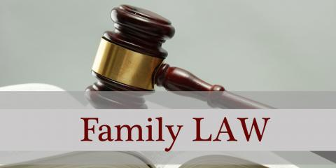 5 Common Types of Family Law Cases, Robertsdale, Alabama