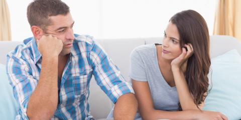 3 Statements You Should Never Say During an Argument With Your Significant Other, Upper San Gabriel Valley, California
