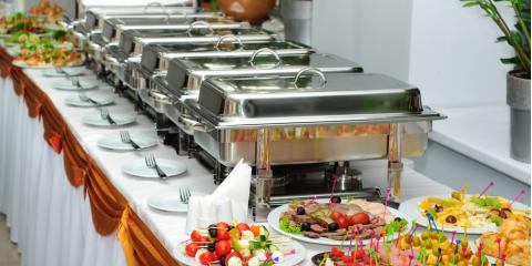 3 Advantages of a Catered Buffet, Whitehall, Pennsylvania