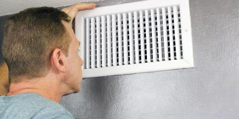Top 3 Signs You Need Air Duct Cleaning, Wisconsin Rapids, Wisconsin