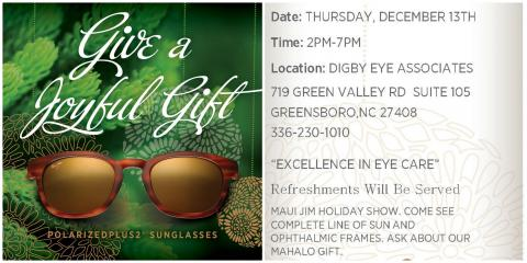 Join us for our Maui Jim Holiday Show , Greensboro, North Carolina