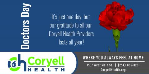 Coryell Health Is Grateful For All Of Our Providers!, Gatesville, Texas