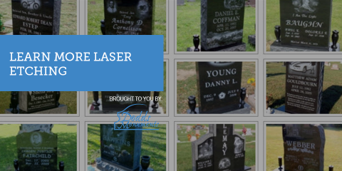 Trust Dodds Monuments for Expert Laser Etching & Memorials, Middletown, Ohio